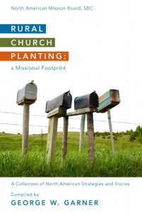 Rural Church Planting:  A Missional Footprint